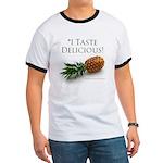 I Taste Delicious Ringer T