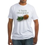I Taste Delicious Fitted T-Shirt