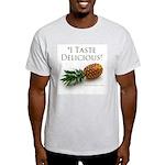 I Taste Delicious Light T-Shirt