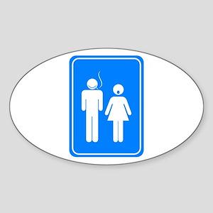 Bathrom Sign Humor Sticker (Oval)