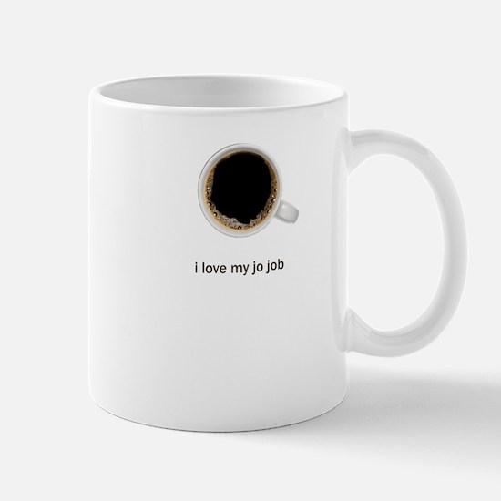 I Love My Jo Job - Mug