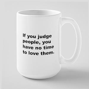 Quote on Judging People Large Mug