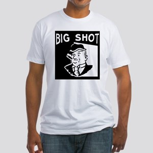 Big Shot Fitted T-Shirt
