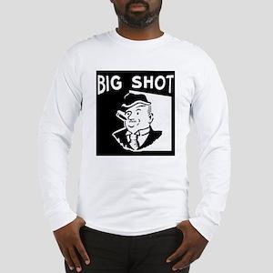 Big Shot Long Sleeve T-Shirt