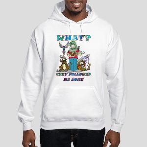 Too Many Pets ? Hooded Sweatshirt