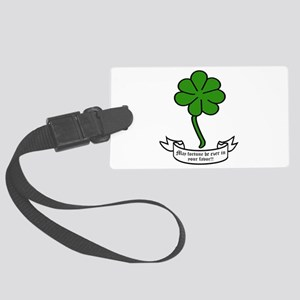 7 leaf clover - May fortune be e Large Luggage Tag