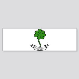 7 leaf clover - May fortune be ever Bumper Sticker
