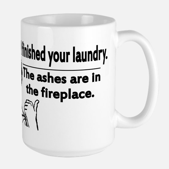 Your laundry is finished... Large Mug