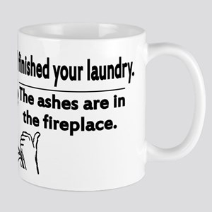 Your laundry is finished... Mug