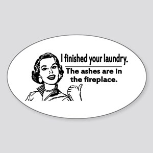 Your laundry is finished... Oval Sticker