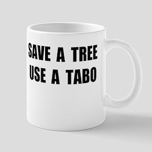 Use A Tabo Mug