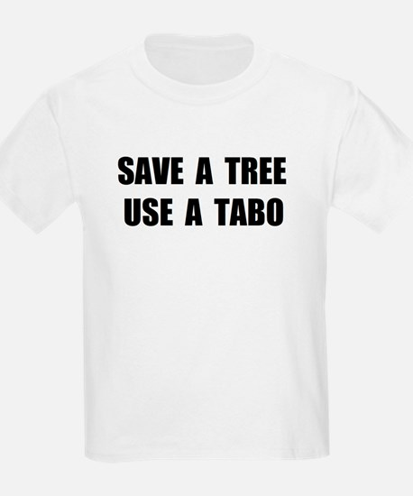 Use A Tabo T-Shirt