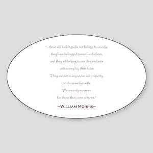 William Morris Preservation Quote Oval Sticker