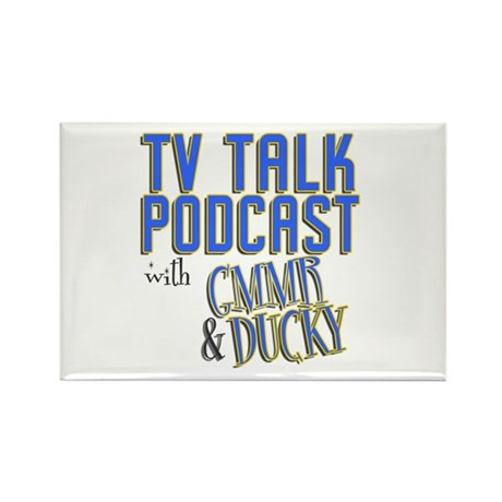 The TV Talk Podcast Rectangle Magnet