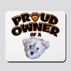 Proud Owner of a Schnoodle Mousepad