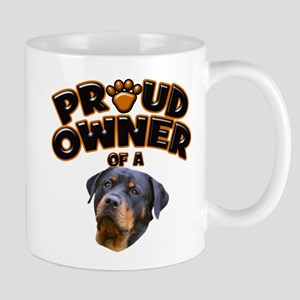 Proud Owner of a Rottweiler 2 Mug
