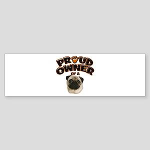 Proud Owner of a Pug Sticker (Bumper)