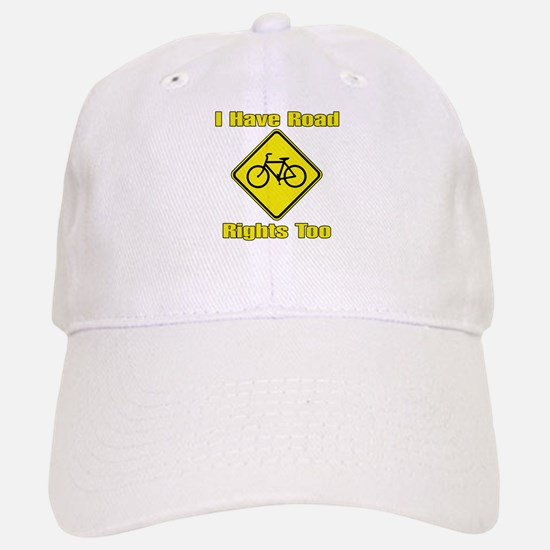 I Have Road Rights Too Baseball Baseball Cap