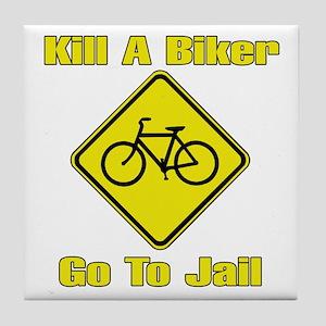Kill A Biker, Go To Jail Tile Coaster
