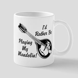 Rather Be Playing My Mandolin Mug