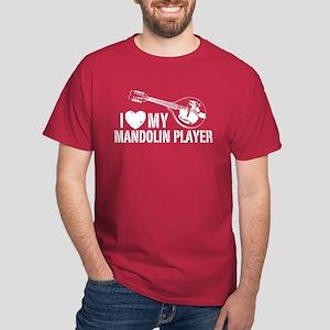I Love My Mandolin Player Dark T-Shirt