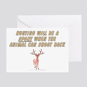 Hunting will be a sport Greeting Card