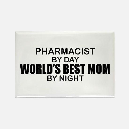 World's Best Mom - PHARMACIST Rectangle Magnet