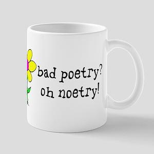 Bad Poetry, Oh Noetry! Mug