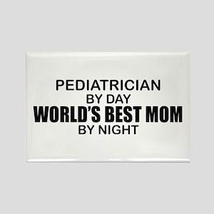 World's Best Mom - PEDIATRICIAN Rectangle Magnet