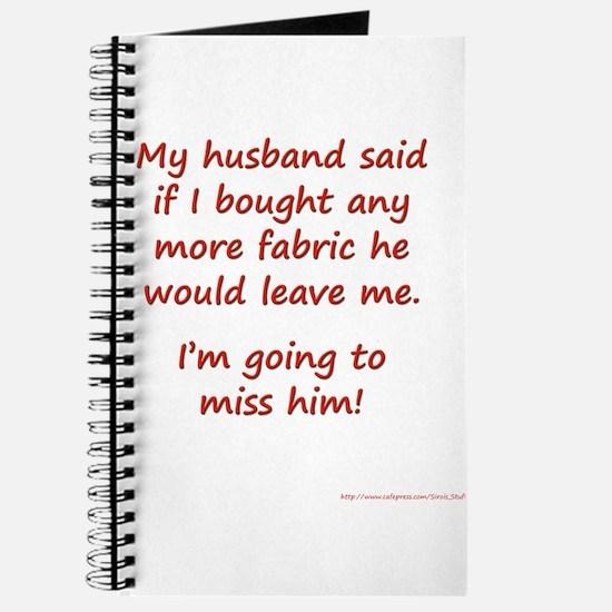 My Husband Said He Would Leav Journal