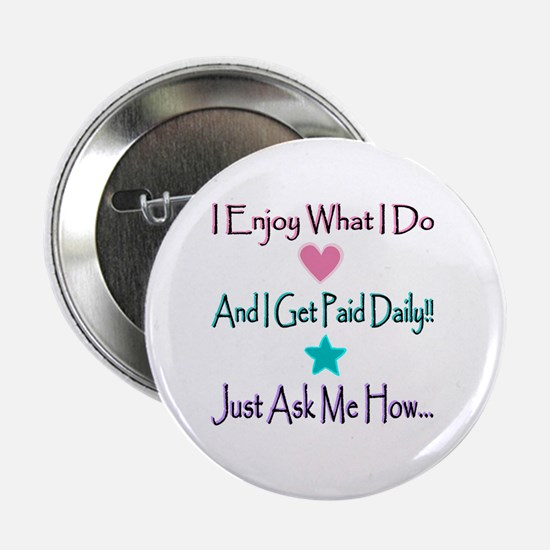 """Daily Pay Lines 2.25"""" Button (10 pack)"""