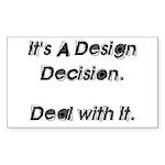 DESIGN DECISION Rectangle Sticker