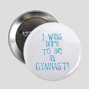 Born to be a Gymnast Blue Button