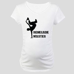 Renegade Master Maternity T-Shirt