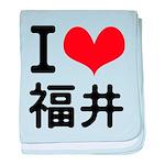 I love Fukui baby blanket