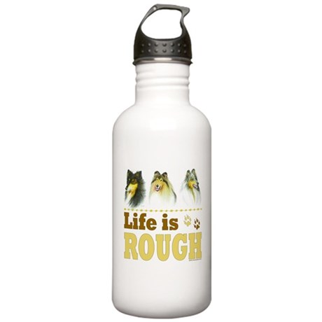 Life is Rough (Collie) Stainless Water Bottle 1.0L