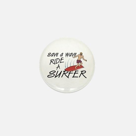 Ride A Surfer Mini Button
