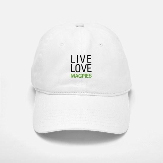Live Love Magpies Baseball Baseball Cap