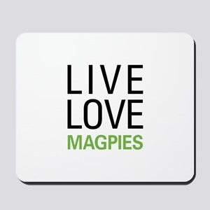 Live Love Magpies Mousepad