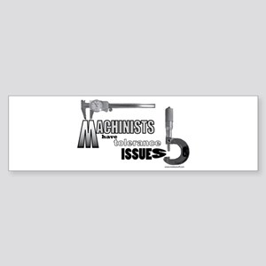 Machinist bumper sticker
