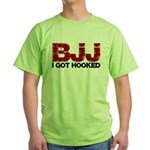 I Got Hooked BJJ Green T-Shirt