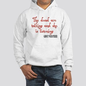 Ghost Whisperer Dead Hooded Sweatshirt
