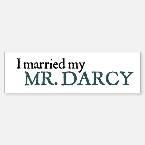 Jane Austen Married Darcy Bumper Bumper Bumper Sticker