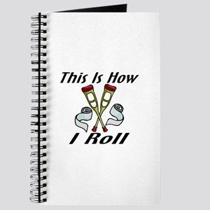 How I Roll Injured Journal