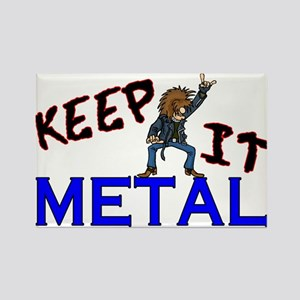 Keep It Metal Rectangle Magnet