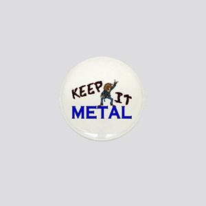 Keep It Metal Mini Button