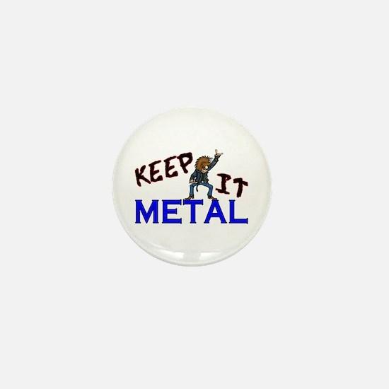 Keep It Metal Mini Button