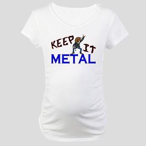 Keep It Metal Maternity T-Shirt