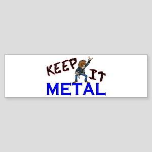 Keep It Metal Sticker (Bumper)