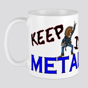 Keep It Metal Mug
